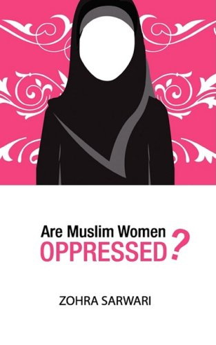 9780982312506: Are Muslim Women Oppressed?