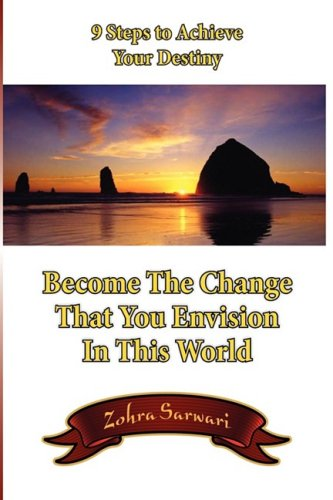 9780982312582: 9 Steps To Achieve Your Destiny