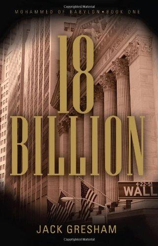 9780982314005: 18 Billion (Mohammed of Babylon: Book One)
