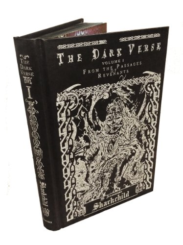 9780982314111: The Dark Verse, Vol. 1: From the Passages of Revenants (Imitation Leather)