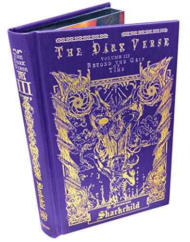 The Dark Verse, Vol. 3: Beyond the Grip of Time (Imitation Leather): M. Amanuensis Sharkchild