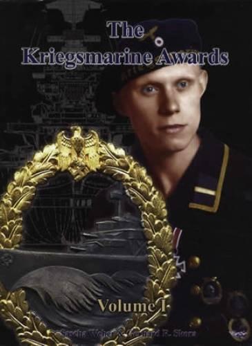 9780982314647: The Kriegsmarine Awards