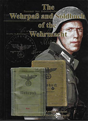 9780982314685: The WehrpaB and Soldbuch of the Wehrmacht