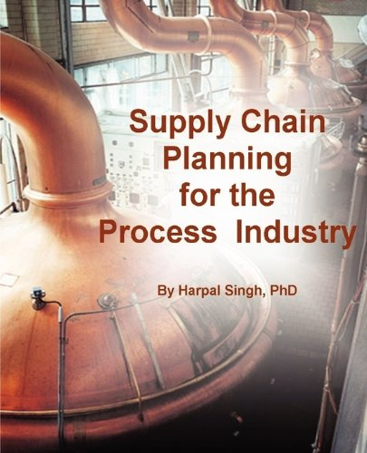 9780982314814: Supply Chain Planning for the Process Industry