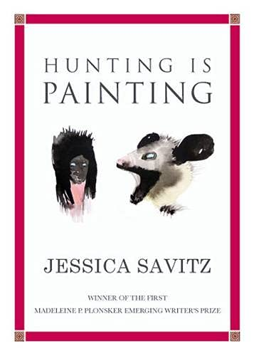 9780982315620: Hunting is Painting