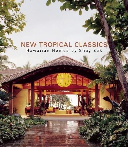 9780982319055: New Tropical Classics: Hawaiian Homes by Shay Zak