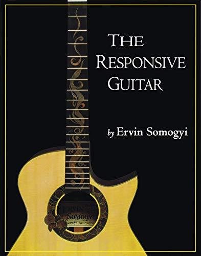 9780982320709: The Responsive Guitar