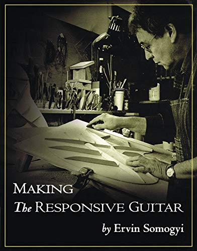 9780982320716: Making the Responsive Guitar: The Techniques, the Tools, and the Procedures