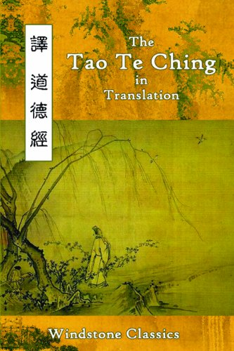 The Tao Te Ching in Translation: Five Translations with Chinese Text: Lao Tzu
