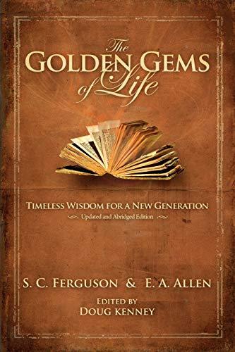 The Golden Gems of Life (Paperback or: Ferguson, S. C.