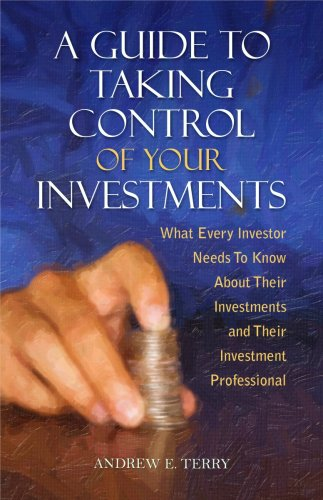 9780982323526: A Guide To Taking Control Of Your Investments