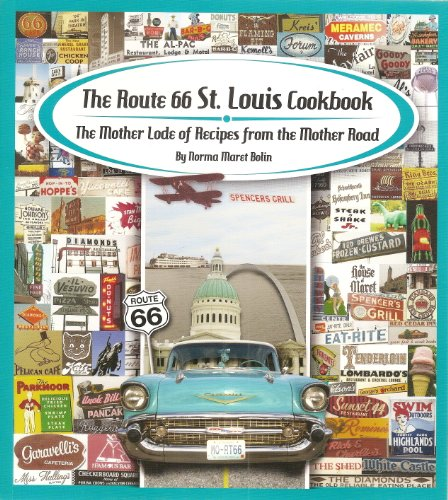 9780982323908: The Route 66 St. Louis Cookbook