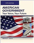 American Government: Your Voice, Your Future, 5th: Matthew R. Kerbel