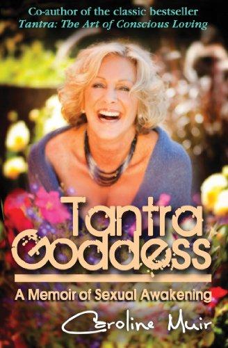 9780982324684: Tantra Goddess: A Memoir of Sexual Awakening