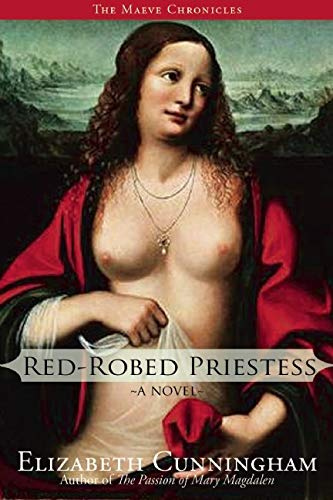Red-Robed Priestess: A Novel (The Maeve Chronicles)