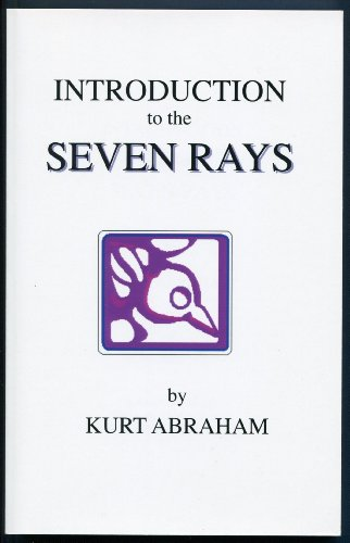 9780982325520: Title: Introduction to the Seven Rays