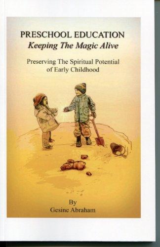 9780982325544: Preschool Education, Keeping the Magic Alive