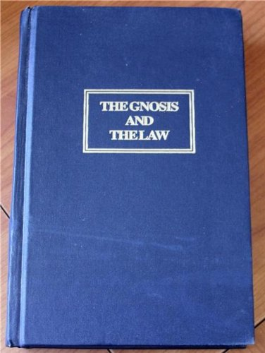 THE GNOSIS AND THE LAW: Papastavro, Tellis S.