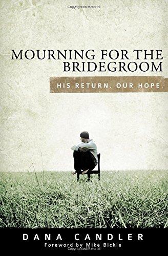 Mourning for the Bridegroom: Dana Candler