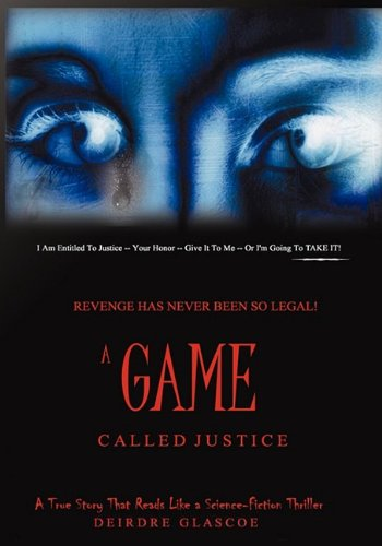 9780982326800: A Game Called Justice