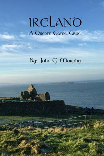 9780982329146: Ireland: A Dream Come True