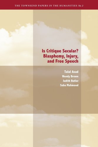 9780982329412: Is Critique Secular?: Blasphemy, Injury, and Free Speech (Townsend Papers in the Humanities)