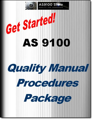 9780982329627: AS9100 Rev C Documented Quality Management System: Quality Manual, Procedures and Forms Package
