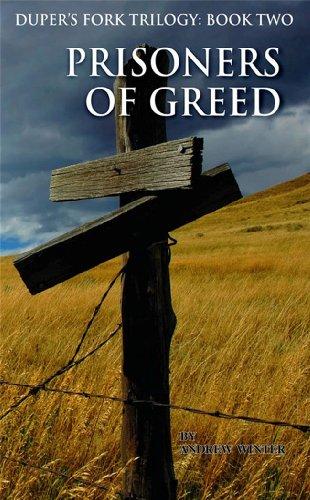 9780982330050: Dupers Fork: Prisoners of Greed: Book 2 (Dupers Fork Trilogy)