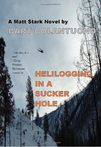 Helilogging In A Sucker Hole.: Bart. Colantuono