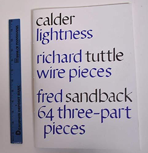 Calder, Lightness: Richard Tuttle, Wire Pieces: Fred: Cole; Giménez, Carmen;