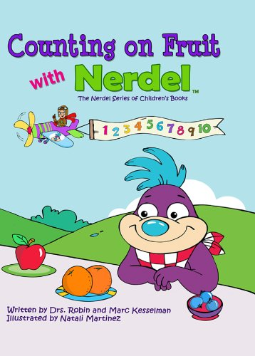 9780982335703: Counting on Fruit with Nerdel (The Nerdel Series of Children's Books)