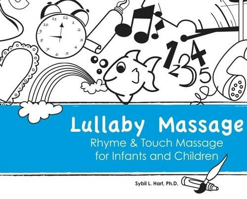 9780982337929: Lullaby Massage: Rhyme & Touch Massage for Infants and Children