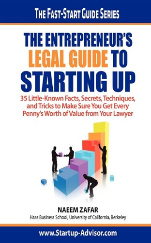 The Entrepreneurs Legal Guide to Starting Up: Naeem Zafar