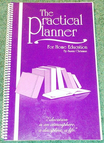 9780982342206: The Practical Planner For Home Education