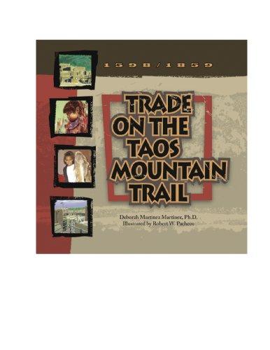9780982344507: Trade on the Taos Mountain Trail