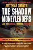 The Shadow Moneylenders: Matthias Chang