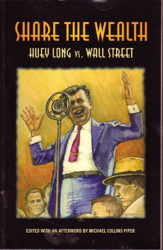 9780982344873: Share the Wealth: Huey Long vs Wall Street