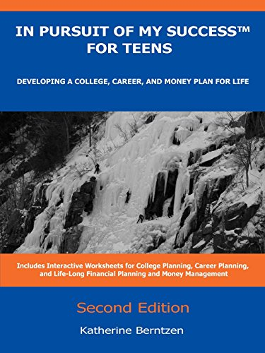 9780982345238: In Pursuit of My Success for Teens: Developing a College, Career, and Money Plan for Life, Second Edition