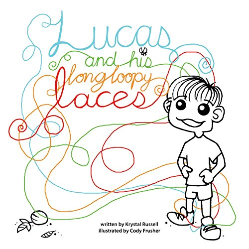 9780982351901: Lucas and His Long Loopy Laces