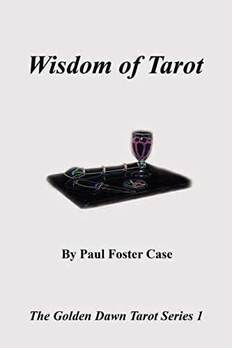 9780982352137: Wisdom of Tarot - The Golden Dawn Tarot Series 1