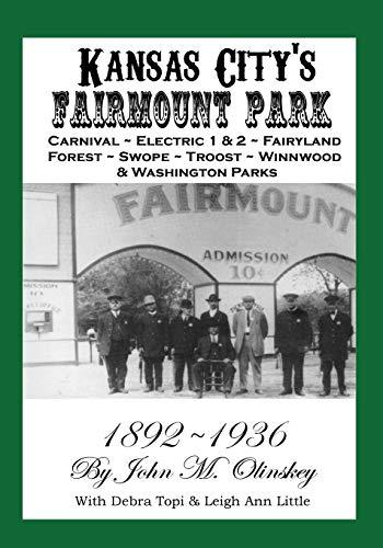 9780982352717: Kansas City?s Fairmount Park