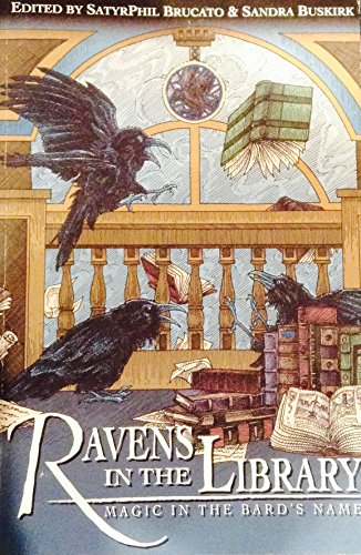 Ravens in the Library - Magic in the Bard's Name (0982353200) by Neil Gaiman; Charles de Lint; Seanan McGuire; Holly Black; SatyrPhil Brucato; Laurell K. Hamilton; Catherynne M. Valente
