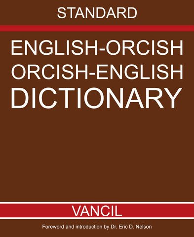 9780982353233: Orcish-English English-Orcish Dictionary