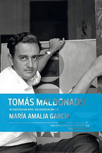 Tomás Maldonado in conversation with/en conversación con María Amalia ...