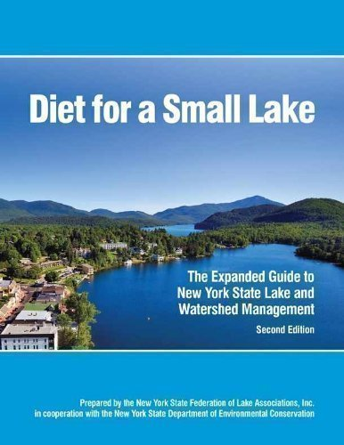9780982354711: Diet for a Small Lake (The Expanded Guide to Lake and Watershed Management)