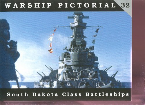 9780982358313: Warship Pictorial No. 32 - South Dakota Class Battleships