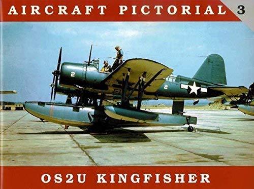 9780982358344: Aircraft Pictorial No. 3 - OS2U Kingfisher