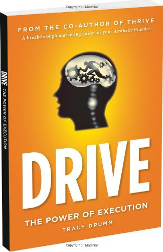 9780982359228: Drive: The Power of Execution