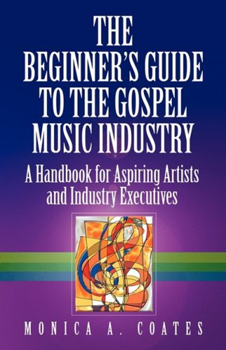9780982360002: The Beginner's Guide To The Gospel Music Industry