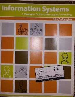 9780982361818: Information Systems: A Manager's Guide to Harnessing Technology